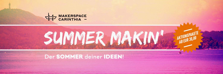 Summer Makin'- Sommer deiner Ideen